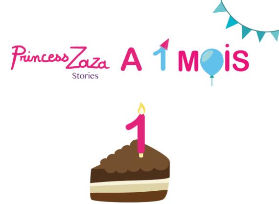 1-mois-Princess-Zaza-Stories